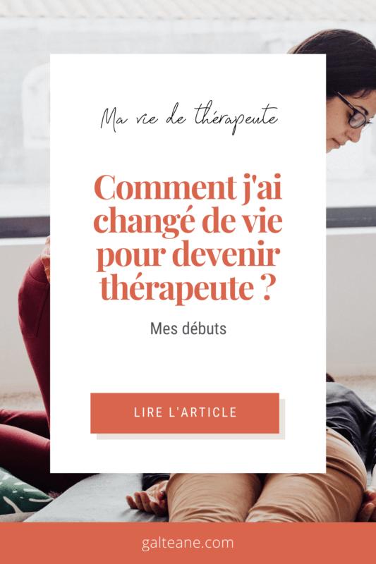comment-jai-change-de-vie-devenir-therapeute